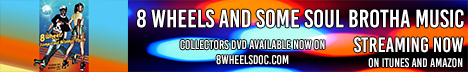 8 Wheels and Some Soul Brotha Music DVD